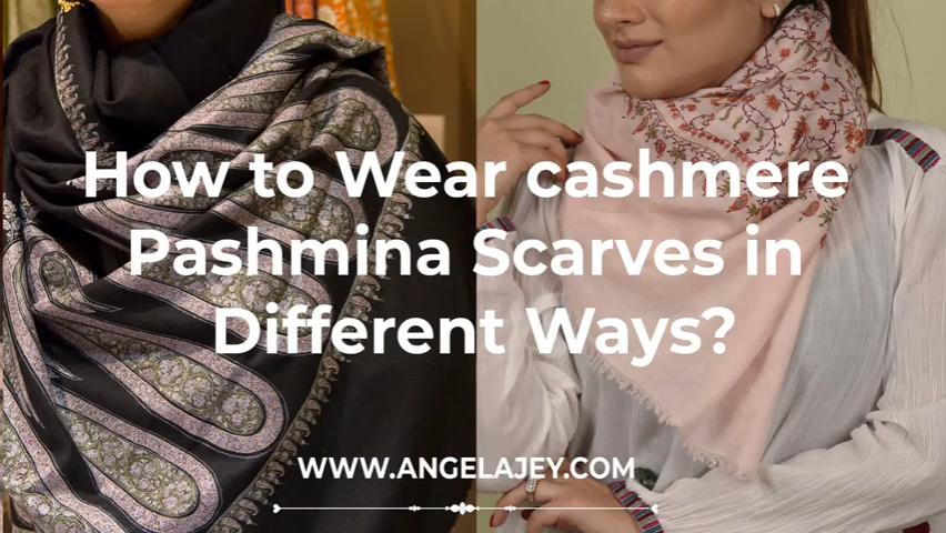 How to wear a pashmina scarf and shawl